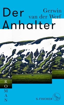 Der Anhalter von Müller-Haas,  Marlene, van der Werf,  Gerwin