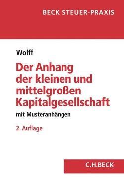 Der Anhang der kleinen Kapitalgesellschaft von Wolff,  Doris