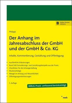 Der Anhang im Jahresabschluss der GmbH und der GmbH & Co. KG von Philipps,  Holger
