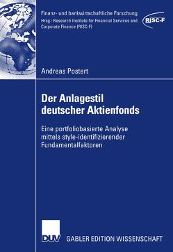 Der Anlagestil deutscher Aktienfonds von Elschen,  Prof. Dr. Rainer, Postert,  Andreas