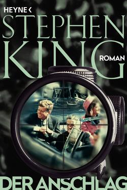Der Anschlag von Bergner,  Wulf, King,  Stephen