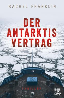 Der Antarktisvertrag von Franklin,  Rachel
