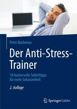 Der Anti-Stress-Trainer von Buchenau,  Peter