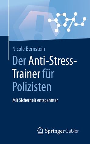 Der Anti-Stress-Trainer für Polizisten von Bernstein,  Nicole, Buchenau,  Peter