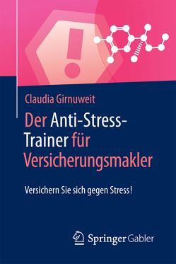 Der Anti-Stress-Trainer für Versicherungsmakler von Buchenau,  Peter, Girnuweit,  Claudia