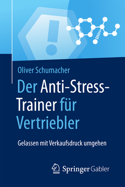Der Anti-Stress-Trainer für Vertriebler von Buchenau,  Peter, Schumacher,  Oliver