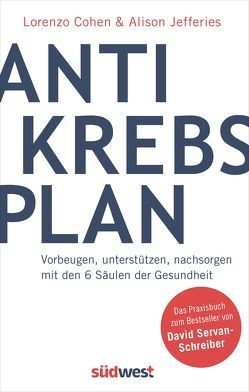 Der Antikrebs-Plan von Cohen,  Lorenzo, Jefferies,  Alison