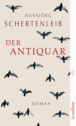 Der Antiquar von Schertenleib,  Hansjörg