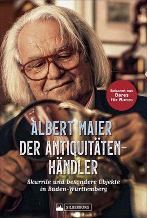 Der Antiquitätenhändler von Foos,  Bernhard, Maier,  Albert