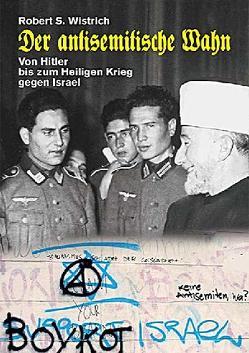 Der antisemitische Wahn von Wistrich,  Robert S.