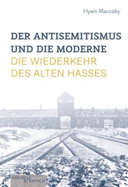 Der Antisemitismus und die Moderne von Gorenflos,  Peter, Maccoby,  Hyam, Müller,  Wolfdietrich