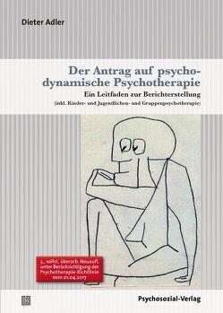 Der Antrag auf psychodynamische Psychotherapie von Adler,  Dieter