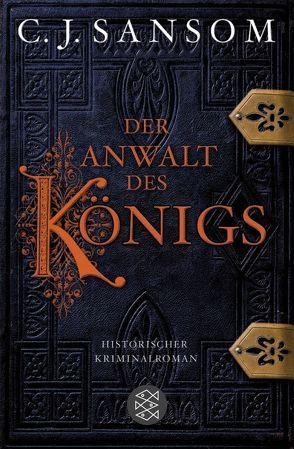 Der Anwalt des Königs von Gabler,  Irmengard, Sansom,  C.J.