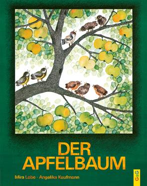 Der Apfelbaum von Kaufmann,  Angelika, Lobe,  Mira