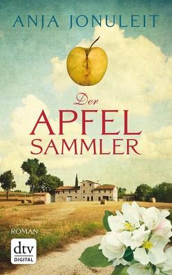 Der Apfelsammler von Jonuleit,  Anja