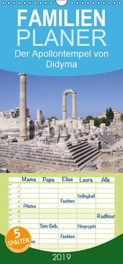 Der Apollontempel von Didyma – Familienplaner hoch (Wandkalender 2019 , 21 cm x 45 cm, hoch) von Monzel,  Andrea