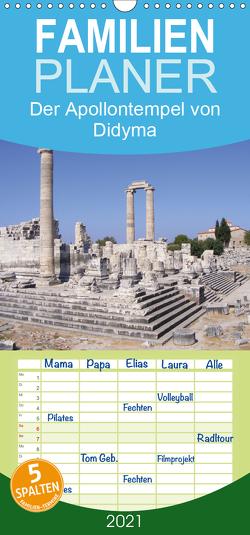 Der Apollontempel von Didyma – Familienplaner hoch (Wandkalender 2021 , 21 cm x 45 cm, hoch) von Monzel,  Andrea