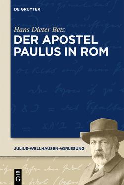 Der Apostel Paulus in Rom von Betz,  Hans Dieter