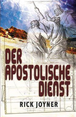 Der apostolische Dienst von Joyner,  Rick