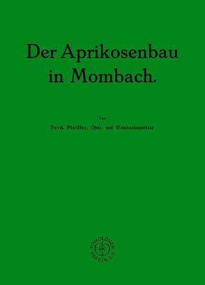 Der Aprikosenbau in Mombach von Pfeiffer,  Ferdinand