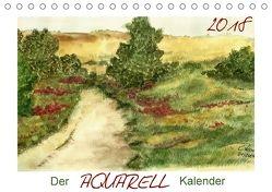 Der AQUARELL-Kalender (Tischkalender 2018 DIN A5 quer) von Kaden,  Cathrin