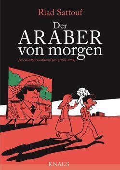 Der Araber von morgen, Band 1 von Platthaus,  Andreas, Sattouf,  Riad