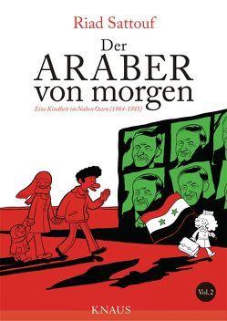 Der Araber von morgen, Band 2 von Platthaus,  Andreas, Sattouf,  Riad
