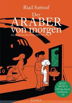 Der Araber von morgen, Band 3 von Platthaus,  Andreas, Sattouf,  Riad