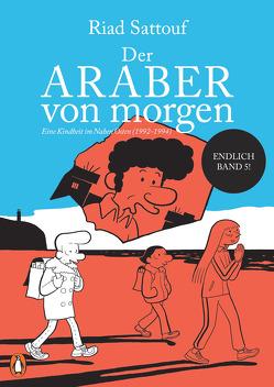 Der Araber von morgen, Band 5 von Platthaus,  Andreas, Sattouf,  Riad