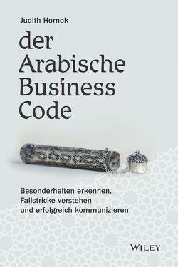 Der Arabische Business Code von Hornok,  Judith