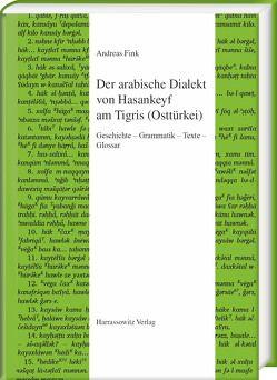 Der arabische Dialekt von Hasankeyf am Tigris (Osttürkei) von Fink,  Andreas