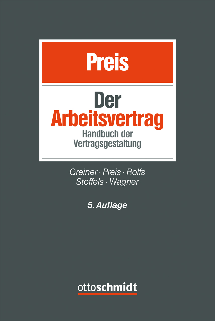 Der Arbeitsvertrag Von Greiner Stefan Preis Ulrich Rolfs Christia