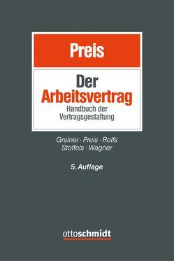 Der Arbeitsvertrag von Greiner,  Stefan, Preis,  Ulrich, Rolfs,  Christian, Stoffels,  Markus, Wagner,  Klaus