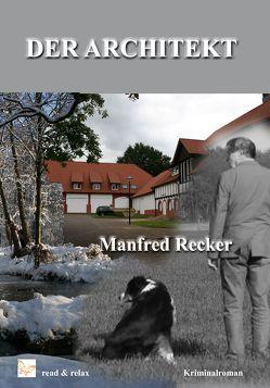 Der Architekt von Recker,  Manfred