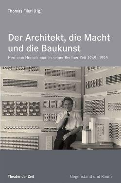 Der Architekt, die Macht und die Baukunst von Flierl,  Thomas