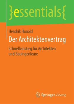 Der Architektenvertrag von Hunold,  Hendrik