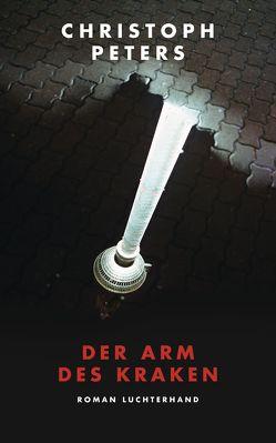 Der Arm des Kraken von Peters,  Christoph