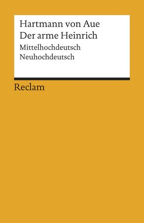 Der arme Heinrich von Busch,  Nathanael, Hartmann von Aue, Wolf,  Jürgen