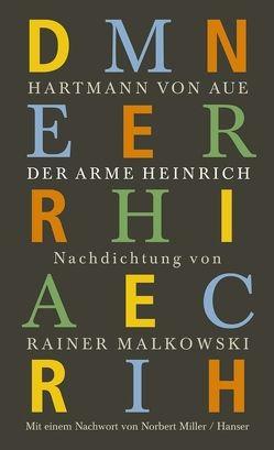 Der arme Heinrich von Hartmann von Aue, Malkowski,  Rainer, Miller,  Norbert