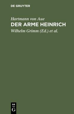Der arme Heinrich von Grimm,  Jakob, Grimm,  Wilhelm, Hartmann von Aue