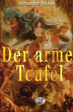 Der arme Teufel (Illustriert) von Dumas,  Alexandre