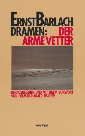 Der arme Vetter von Barlach,  Ernst, Fischer,  Helmar H