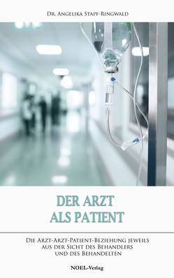 Der Arzt als Patient von Stapf-Ringwald,  Angelika