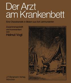Der Arzt am Krankenbett von Vogt,  H.
