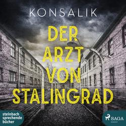 Der Arzt von Stalingrad von Konsalik, Otto,  Götz