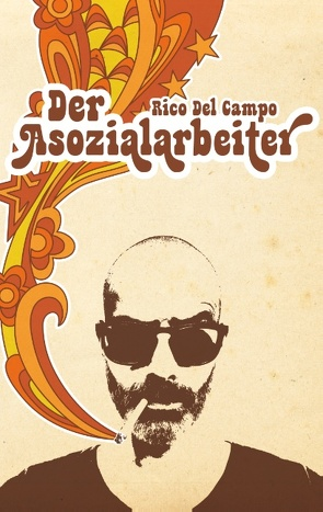 Der Asozialarbeiter von Del Campo,  Rico