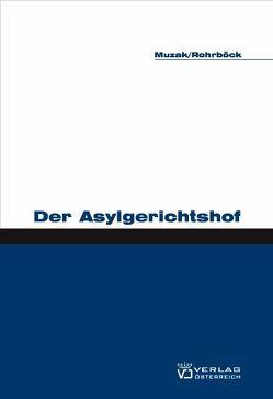 Der Asylgerichtshof von Muzak,  Gerhard, Rohrböck,  Josef