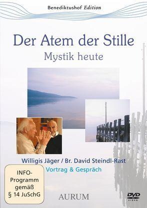 Der Atem der Stille von Jäger,  Willigis=, Steindl-Rast,  David