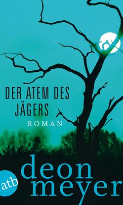 Der Atem des Jägers von Hoffmann,  Ulrich, Meyer,  Deon