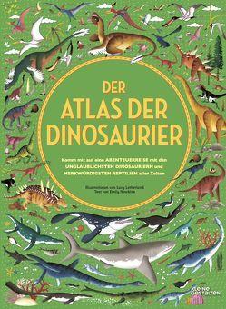 Der Atlas der Dinosaurier von Bredenfeld,  Andreas, Letherland,  Lucy